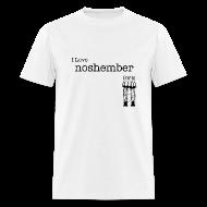 T-Shirts ~ Men's T-Shirt ~ I Love Noshember Girls, Men's Tee