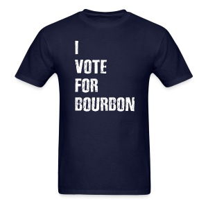 I Vote For Bourbon - Men's T-Shirt