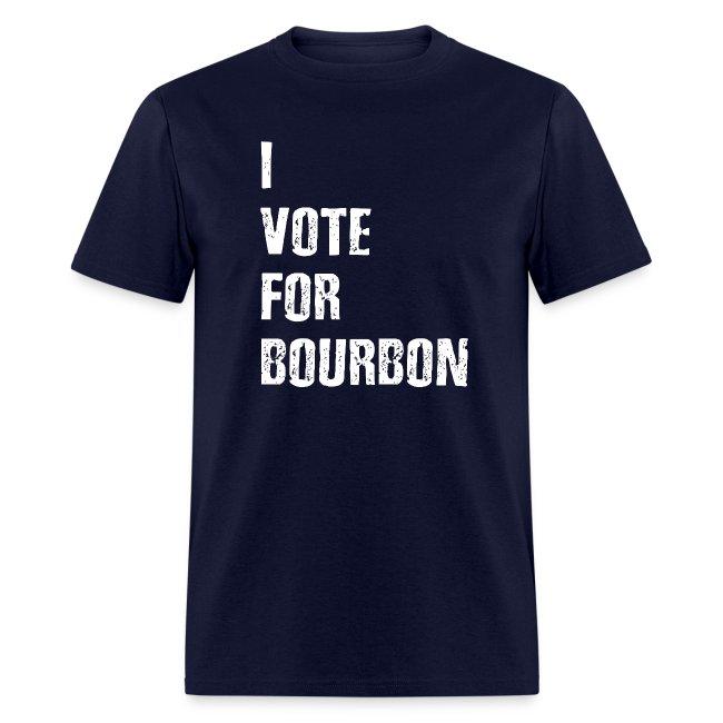I Vote For Bourbon