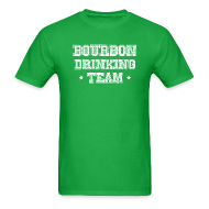 T-Shirts ~ Men's T-Shirt ~ Bourbon Drinking Team