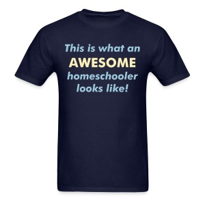 AWESOME Homeschooler - Men's T-Shirt