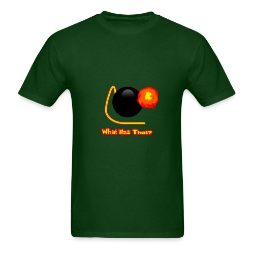 What Was That? (Men's) - Men's T-Shirt