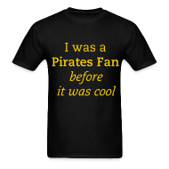 T-Shirts ~ Men's T-Shirt ~ I was a fan...