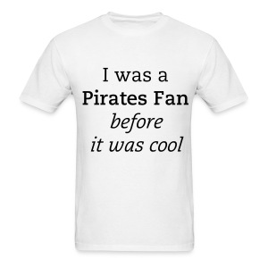 I was a fan... - Men's T-Shirt