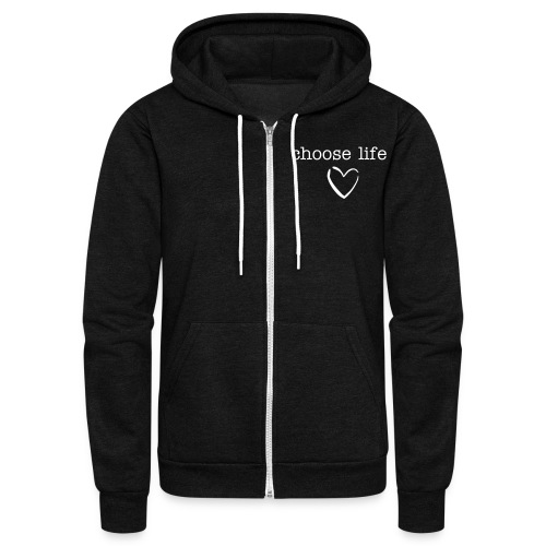 Men's American Apparel Choose Life Heart Zip Up Hoodie - Unisex Fleece Zip Hoodie