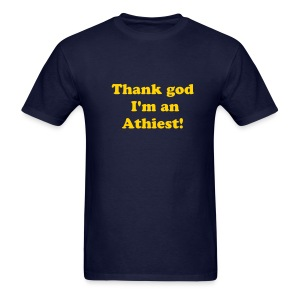 Thank god... - Men's T-Shirt