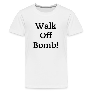 Walk Off Bomb - Kids' Premium T-Shirt