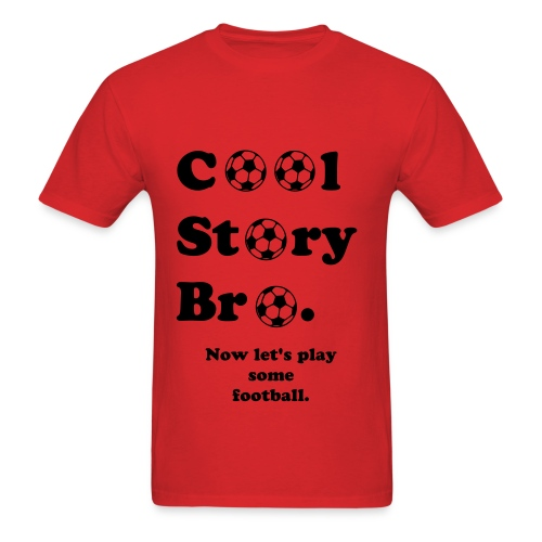 Cool Story Bro. - Men's T-Shirt