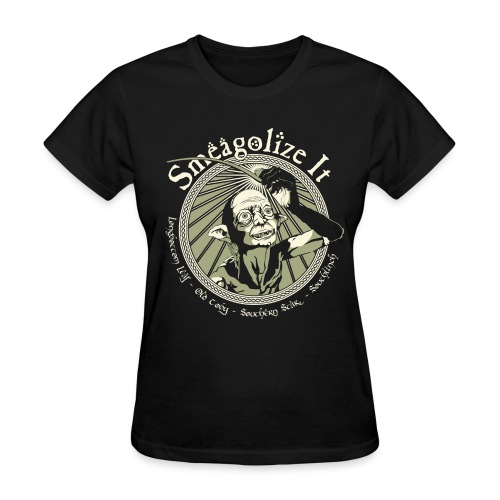 Smeagolize It! - Women's T-Shirt