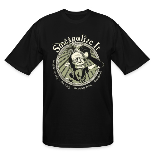 Smeagolize It! - Men's Tall T-Shirt