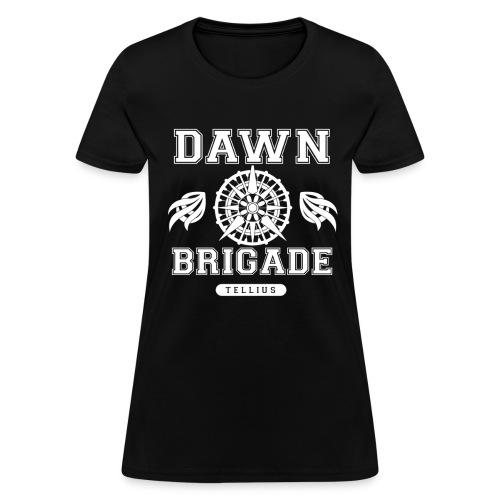 Dawn Brigade- Women - Women's T-Shirt