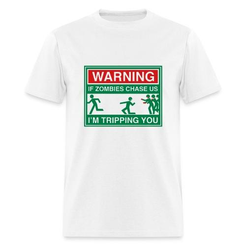Warning: Zombie Tripping - Men's T-Shirt