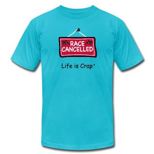 Race Cancelled Sign - Mens T-Shirt by American Apparel - Men's T-Shirt by American Apparel