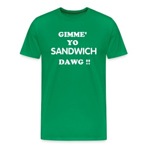 Gimme You sandwich T-Shirt - Men's Premium T-Shirt