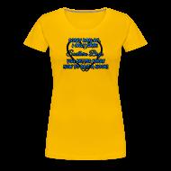 T-Shirts ~ Women's Premium T-Shirt ~ Sorry Darlin' (PREMIUM)