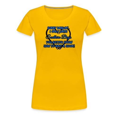 Sorry Darlin' (PREMIUM) - Women's Premium T-Shirt