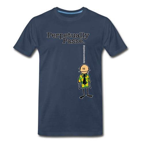 Perpetually Passe - Men's Premium T-Shirt