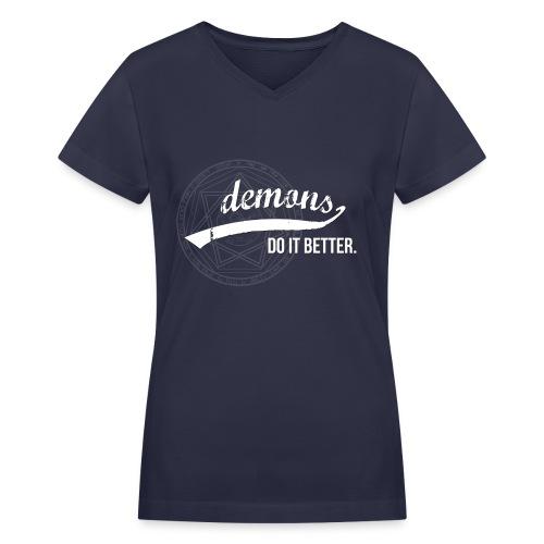 Demons Do It Better - Women's V-Neck T-Shirt