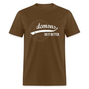 Demons Do It Better - Men's T-Shirt