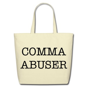 Comma Abuser -- Tote - Eco-Friendly Cotton Tote