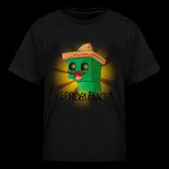Kids' Shirts ~ Kids' T-Shirt ~ PROBLEMO?