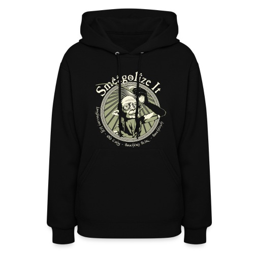 Smeagolize It! - Women's Hoodie