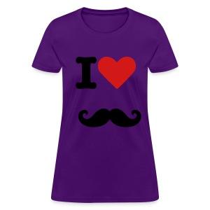 I love mustache shirt - Women's T-Shirt