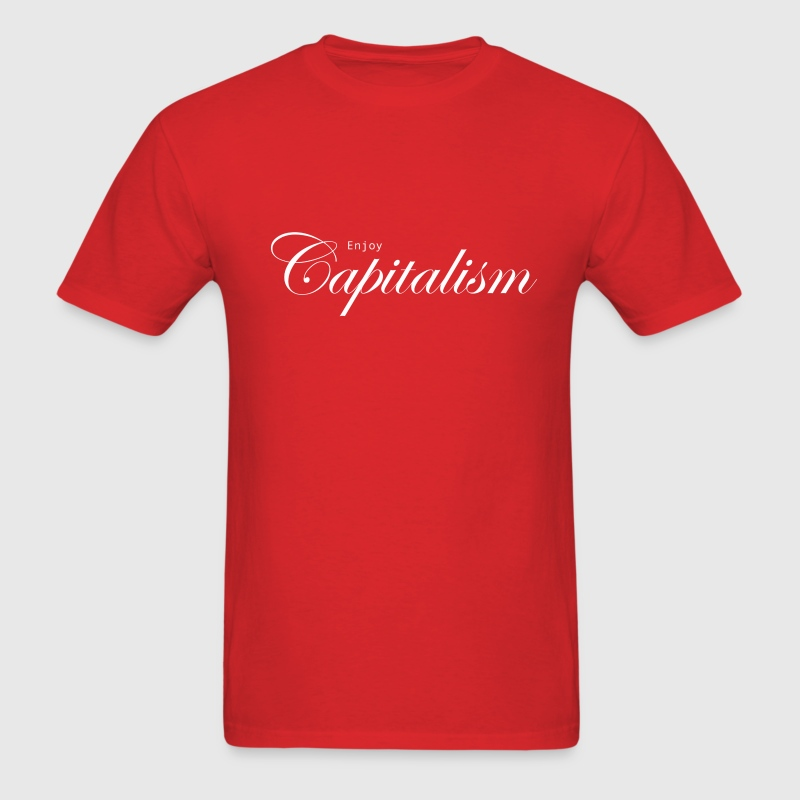Enjoy Capitalism - Men's T-Shirt