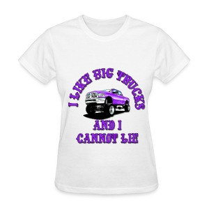 I Like Big Trucks Tshirt - Women's T-Shirt