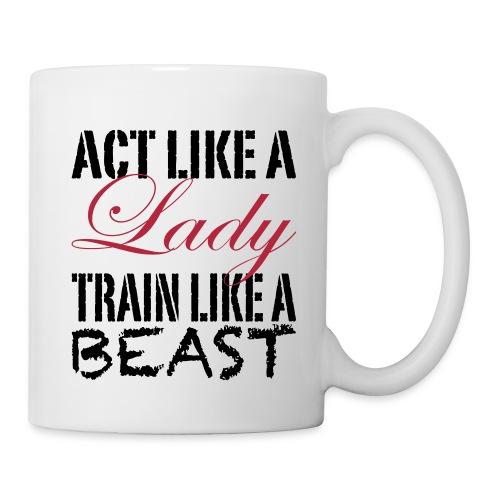Act Like a Lady Mug - Coffee/Tea Mug