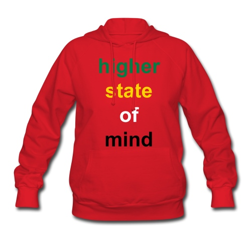higher state of mind- RED - Women's Hoodie