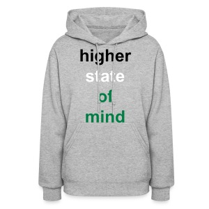 higher state of mind- GREY - Women's Hoodie