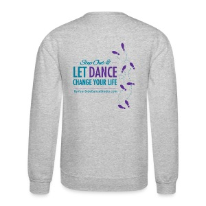 Men's Crewneck Sweatshirt - Let Dance Change Your Life - Crewneck Sweatshirt