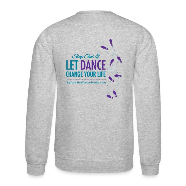 Men's Crewneck Sweatshirt - Let Dance Change Your Life