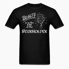Eye of the Beerholder.png T-Shirts