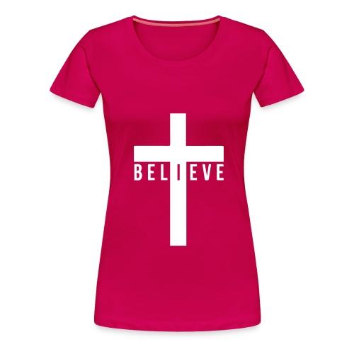 I Believe Women's Shirt - Women's Premium T-Shirt
