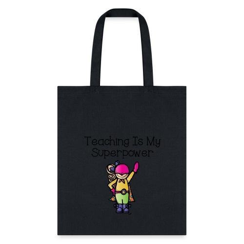 I am the teacher bag - Tote Bag