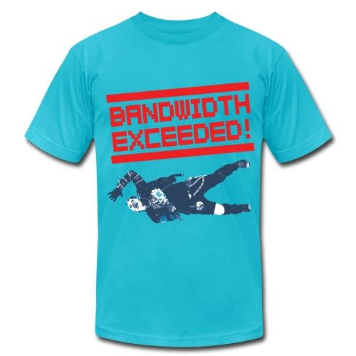 Vid Vicious 2.0 BANDWIDTH EXCEEDED T-Shirt by Dedderz - Men's Fine Jersey T-Shirt