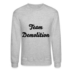 Team Demolition Crew Neck - Crewneck Sweatshirt