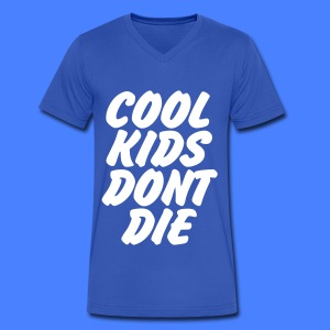 Cool Kids Don't Die T-Shirts - Men's V-Neck T-Shirt by Canvas