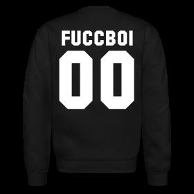 FUCCBOI 00 - CREWNECK ~ 1108