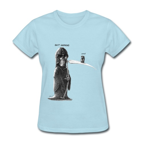 shit happens - Women's T-Shirt