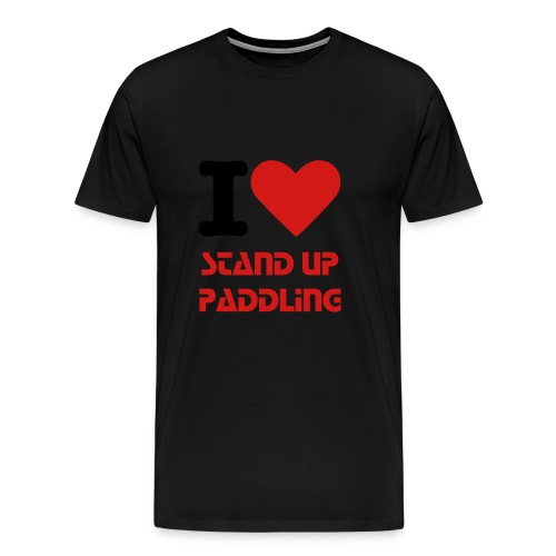 I love Stand Up Paddling Men's T - Men's Premium T-Shirt