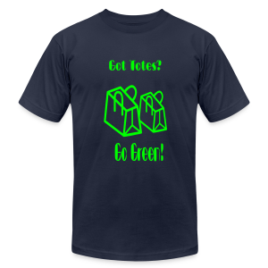 Got Totes? Go Green! - Men's T-Shirt by American Apparel