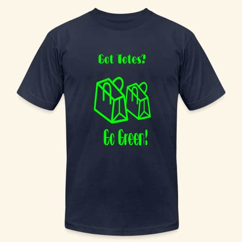 Got Totes? Go Green! - Men's Fine Jersey T-Shirt
