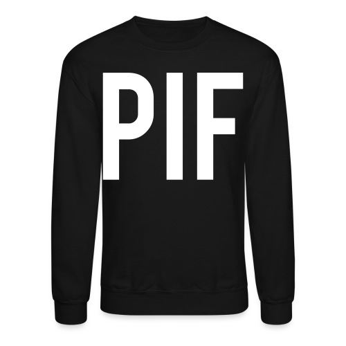 PIF - CREWNECK - Crewneck Sweatshirt