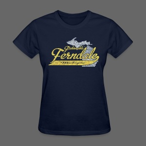 Fashionable Ferndale Michigan - Women's T-Shirt