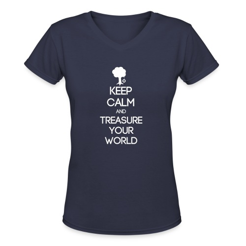 ISFP ~ Keep Calm and Treasure Your World Women's V-Neck - Women's V-Neck T-Shirt