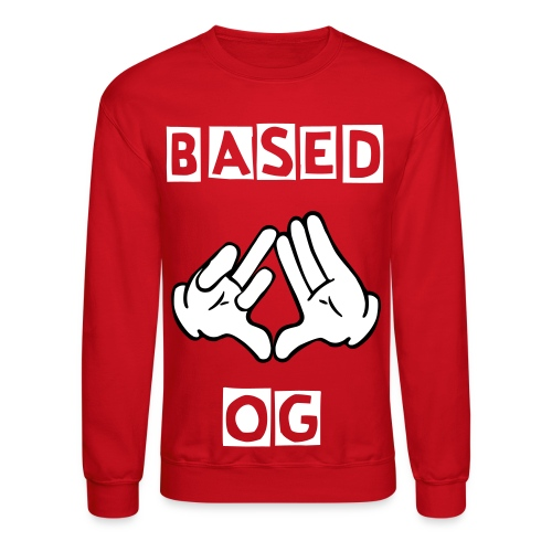 F*ck Illuminati Stay Based - Crewneck Sweatshirt