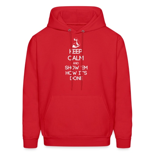 ESTP ~ Keep Calm and Show 'Em How It's Done Men's Hoodie - Men's Hoodie